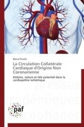 Dernières parutions sur Cardiologie - Médecine vasculaire, La circulation collatérale cardiaque d'origine non coronarienne
