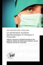 Dernières parutions sur Ophtalmologie, La sécheresse oculaire: épidémiologie et clinique à Yaoundé
