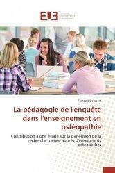 Dernières parutions sur Ostéopathie, La pédagogie de l'enquête dans l'enseignement en ostéopathie
