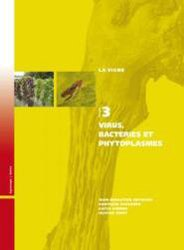 Dernières parutions sur Plantation et entretien de la vigne, Virus, bactéries et phytoplasmes