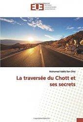 Dernières parutions sur VRD - voirie, La traversée du Chott et ses secrets
