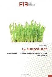 Dernières parutions sur Biologie , Physiologie végétale, La rhizosphère