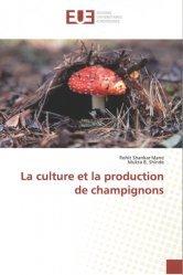 Dernières parutions sur Biologie , Physiologie végétale, La culture et la production de champignons