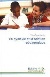 Dernières parutions sur Langage écrit, la dyslexie et la relation pedagogique