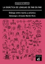 Dernières parutions sur Lectures simplifiées en espagnol, La didáctica de lenguas de par en par - Diálogo entre teoría y práctica