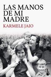 Dernières parutions sur Fiction, Las Manos de mi Madre