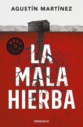 Dernières parutions sur Policier et thriller, La mala hierba