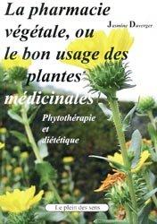 Souvent acheté avec Santé et performances sportives, le La pharmacie végétale, ou le bon usage des plantes médicinales