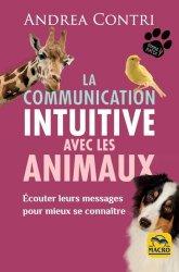 Dernières parutions sur Comportement animal - Relations avec l'homme, La communication intuitive avec les animaux
