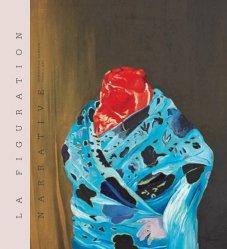 Dernières parutions sur Ecoles de peinture, La figuration narrative. Fondation Gandur pour l'art