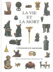 Dernières parutions sur Art latino-américain, La vie et mort. L'inframonde et le supramonde