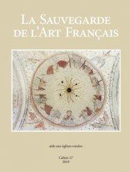 Dernières parutions sur Architecture sacrée, La Sauvegarde de l'art français