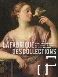 Dernières parutions sur Musées, La fabrique des collections