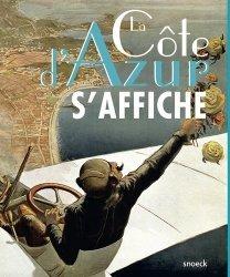 Dernières parutions sur Monographies, La Côte d'Azur s'affiche