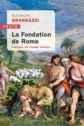 Dernières parutions dans Texto, La fondation de Rome