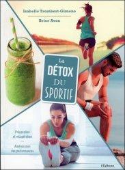 Dernières parutions sur Nutrition du sportif, La détox du sportif