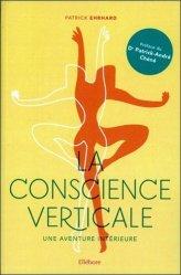 Dernières parutions sur Réflexologie - Sophrologie - Acupression, La conscience verticale