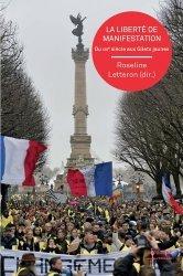 Dernières parutions sur Histoire du droit, La liberté de manifestation