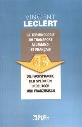 Dernières parutions sur Allemand spécialisé, La terminologie du transport en allemand et en français