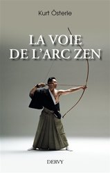 Dernières parutions sur Tir à l'arc - Arbalète, La voie de l'arc zen