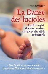 Dernières parutions sur nourrissons, La danse des lucioles. La philosophie des arts martiaux au service des bébés prématurés