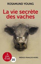 Dernières parutions sur Vache, La vie secrète des vaches