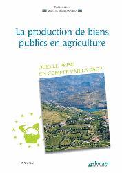 Dernières parutions dans Références, La production de biens publics en agriculture