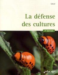 Dernières parutions sur L'exploitation agricole, La défense des cultures