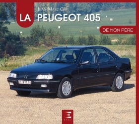 Dernières parutions dans De mon père, La Peugeot 405 de mon père