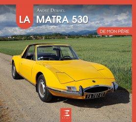 Dernières parutions dans De mon père, La Matra 530 de mon père