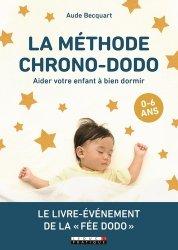 Dernières parutions sur Santé et soins de l'enfant, La méthode chrono-dodo