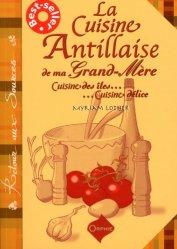 Dernières parutions sur Cuisine des Iles, La cuisine antillaise de ma grand-mère. Cuisine des îles, cuisine délice