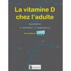 Souvent acheté avec Grossesse et pathologies tropicales, le La vitamine D chez l'adulte