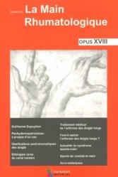Dernières parutions sur Rhumatologie, La main rhumatologique Opus XVIII