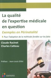 Dernières parutions sur Responsabilité médicale, La qualité de l'expertise médicale en question