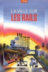 Dernières parutions sur Mobilités - Transports, La ville sur les rails