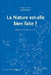 Souvent acheté avec La biodiversité : avec ou sans l'homme ?, le La nature est-elle bien faite ?