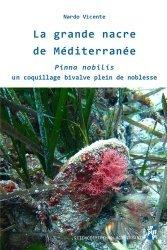 Dernières parutions sur Sciences de la Terre, La grande nacre de Méditerranée