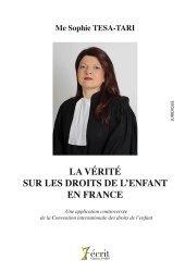 Dernières parutions sur Droit de l'enfant, La vérité sur les droits de l'enfant en France. Une application controversée de la Convention internationale des droits de l'enfant