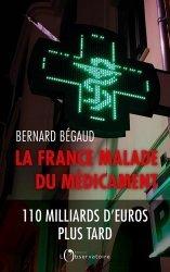 Dernières parutions sur Essais et récits, La France malade du médicament