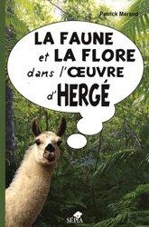 Dernières parutions sur Faune, La faune et la flore dans l'oeuvre d'Hergé