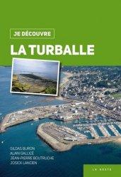 Dernières parutions dans Je découvre, La Turballe