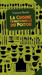 Dernières parutions sur Cuisine de l'ouest, La cuisine traditionnelle du Poitou