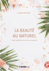 Dernières parutions sur Beauté - Jeunesse, La Beauté au naturel