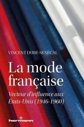 Dernières parutions sur Histoire de la mode, La mode française