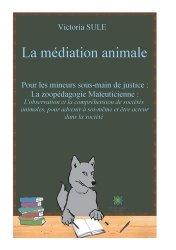 Dernières parutions sur Thérapies diverses, La médiation animale