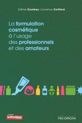 Souvent acheté avec Matières premières cosmétiques, le La formulation cosmétique à l'usage des professionnels et des amateurs