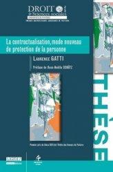 Dernières parutions dans Faculté de Droit et des Sciences sociales, La contractualisation, mode nouveau de protection de la personne