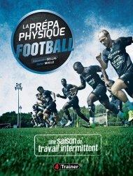 Dernières parutions dans La prépa physique, La prépa physique football. Une saison de travail intermittent