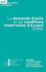 Dernières parutions sur Droits des étrangers, La demande d'asile et les conditions matérielles d'accueil (CMA)